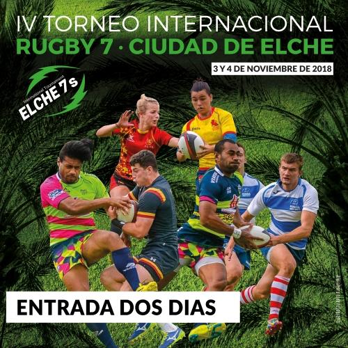 ENTRADA 48H · IV TORNEO INTERNACIONAL RUGBY 7 · CIUDAD DE ELCHE